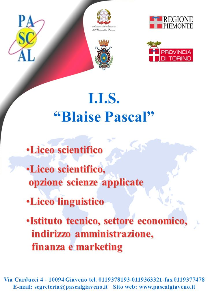"I.I.S. ""Blaise Pascal"" Liceo scientificoLiceo scientifico Liceo scientifico, opzione scienze applicateLiceo scientifico, opzione scienze applicate Lic"