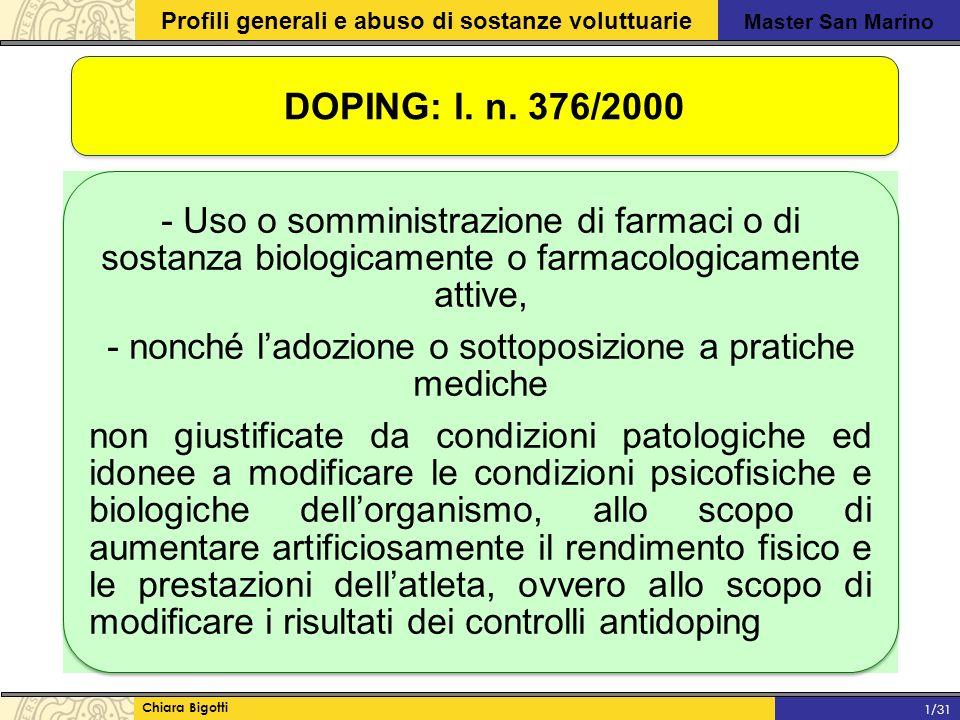 Master San Marino Profili generali e abuso di sostanze voluttuarie Chiara Bigotti 1/31 DOPING: l.