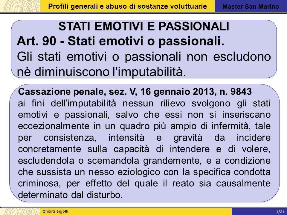 Master San Marino Profili generali e abuso di sostanze voluttuarie Chiara Bigotti 1/31 STATI EMOTIVI E PASSIONALI Art.