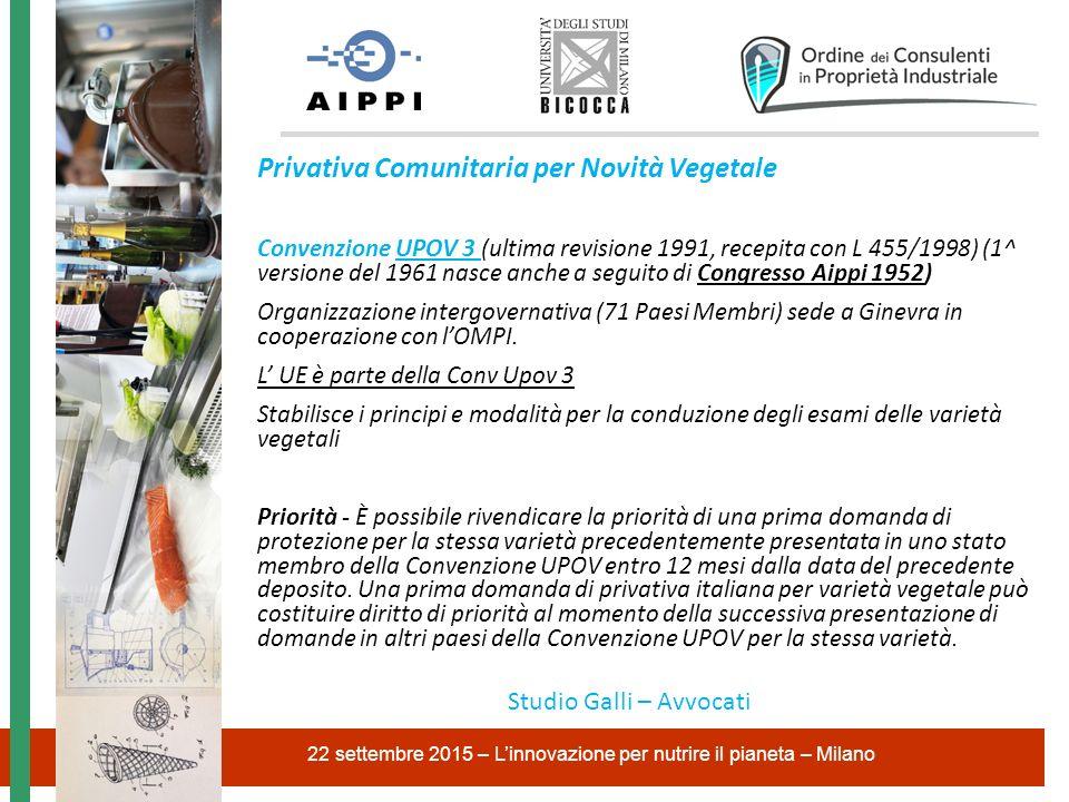 Privativa Comunitaria per Novità Vegetale Convenzione UPOV 3 (ultima revisione 1991, recepita con L 455/1998) (1^ versione del 1961 nasce anche a segu
