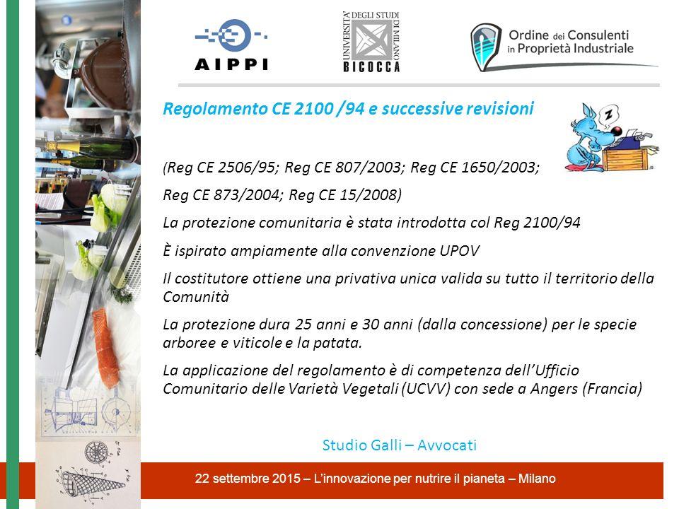 Regolamento CE 2100 /94 e successive revisioni ( Reg CE 2506/95; Reg CE 807/2003; Reg CE 1650/2003; Reg CE 873/2004; Reg CE 15/2008) La protezione com
