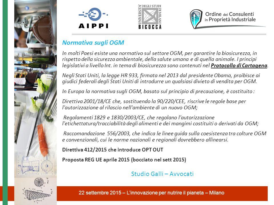 Normativa sugli OGM In molti Paesi esiste una normativo sul settore OGM, per garantire la biosicurezza, in rispetto della sicurezza ambientale, della