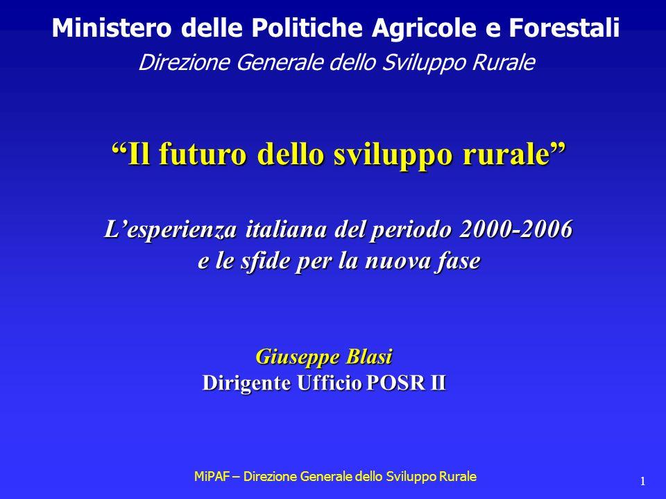 MiPAF – Direzione Generale dello Sviluppo Rurale 22 Integrazione per aree 1.