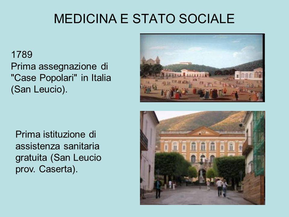 MEDICINA E STATO SOCIALE 1789 Prima assegnazione di