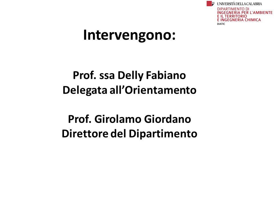 Intervengono: Prof.ssa Delly Fabiano Delegata all'Orientamento Prof.