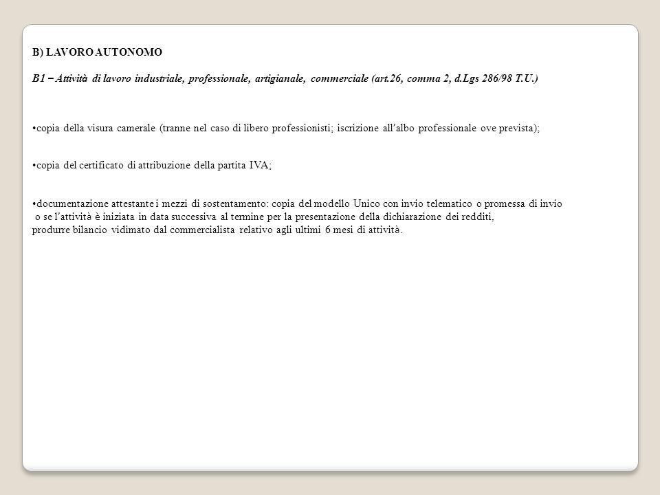 B) LAVORO AUTONOMO B1 – Attivit à di lavoro industriale, professionale, artigianale, commerciale (art.26, comma 2, d.Lgs 286/98 T.U.) copia della visu
