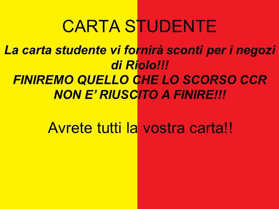 CARTA STUDENTE La carta studente vi fornirà sconti per i negozi di Riolo!!.