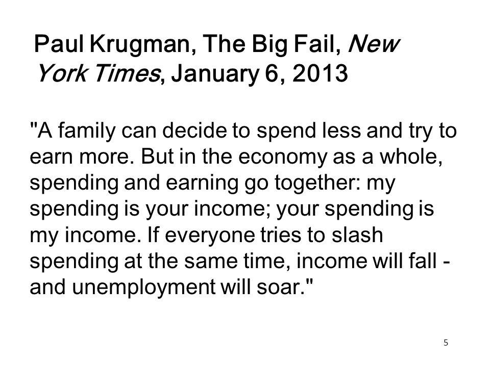 Paul Krugman, The Big Fail, New York Times, January 6, 2013