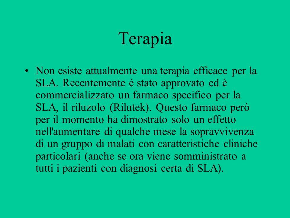 Terapia Non esiste attualmente una terapia efficace per la SLA.