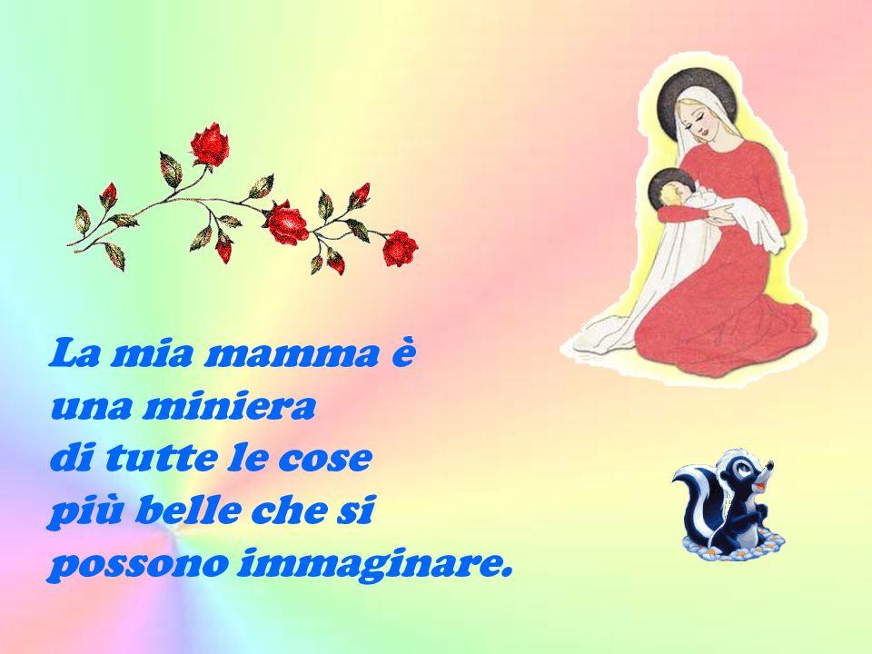 Maria, fa' che il mio cuore sia simile al tuo: allegro come la primavera, sereno come l'estate, dolce come l'autunno, pulito come l'inverno. Prometto