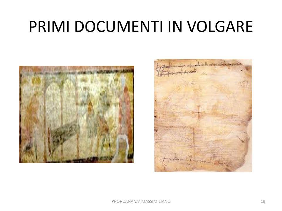 PRIMI DOCUMENTI IN VOLGARE PROF.CANANA' MASSIMILIANO19