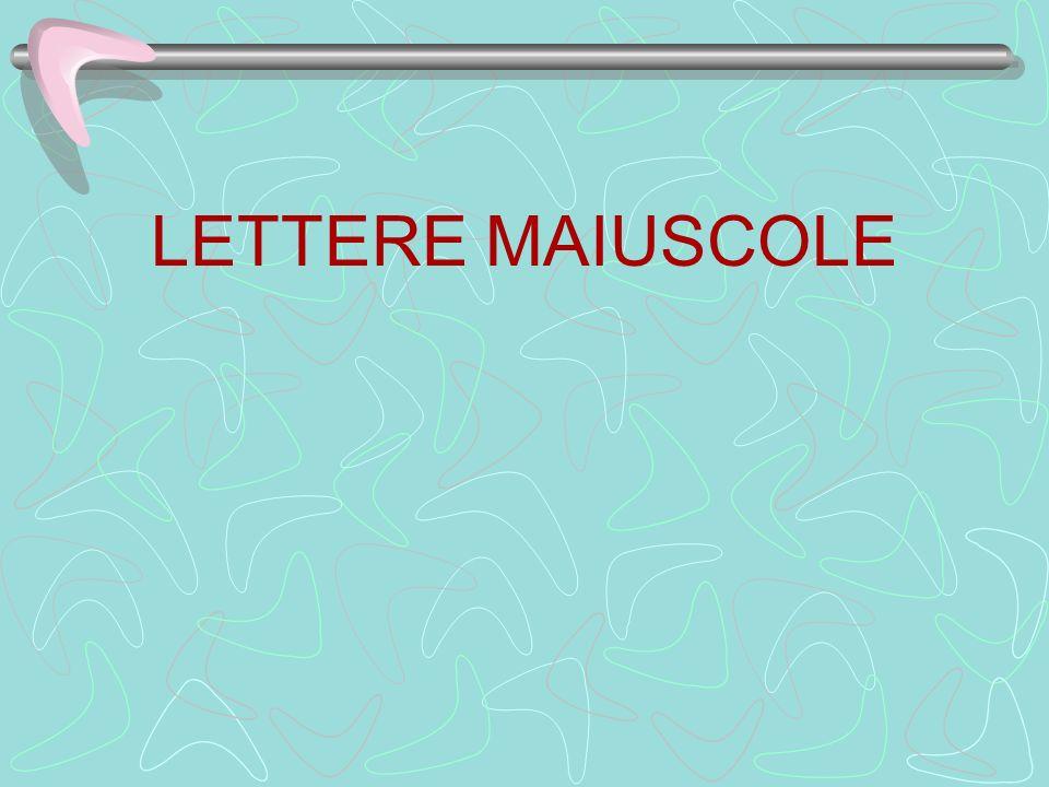 LETTERE MAIUSCOLE