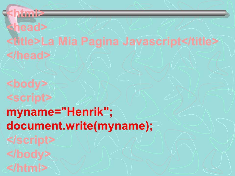 La Mia Pagina Javascript myname=