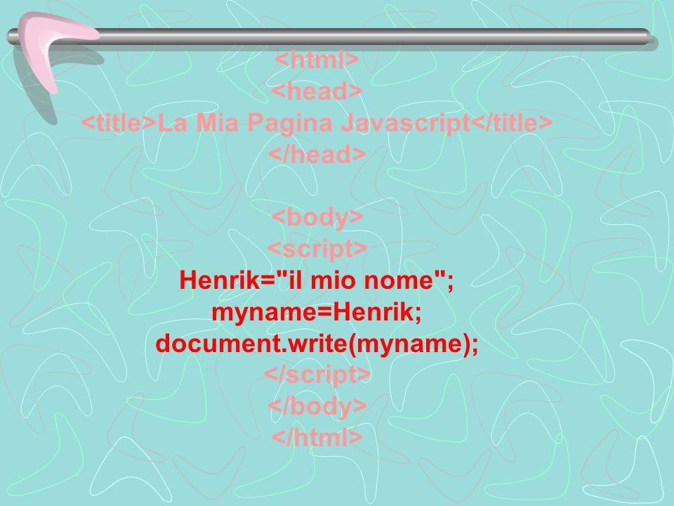 La Mia Pagina Javascript Henrik=
