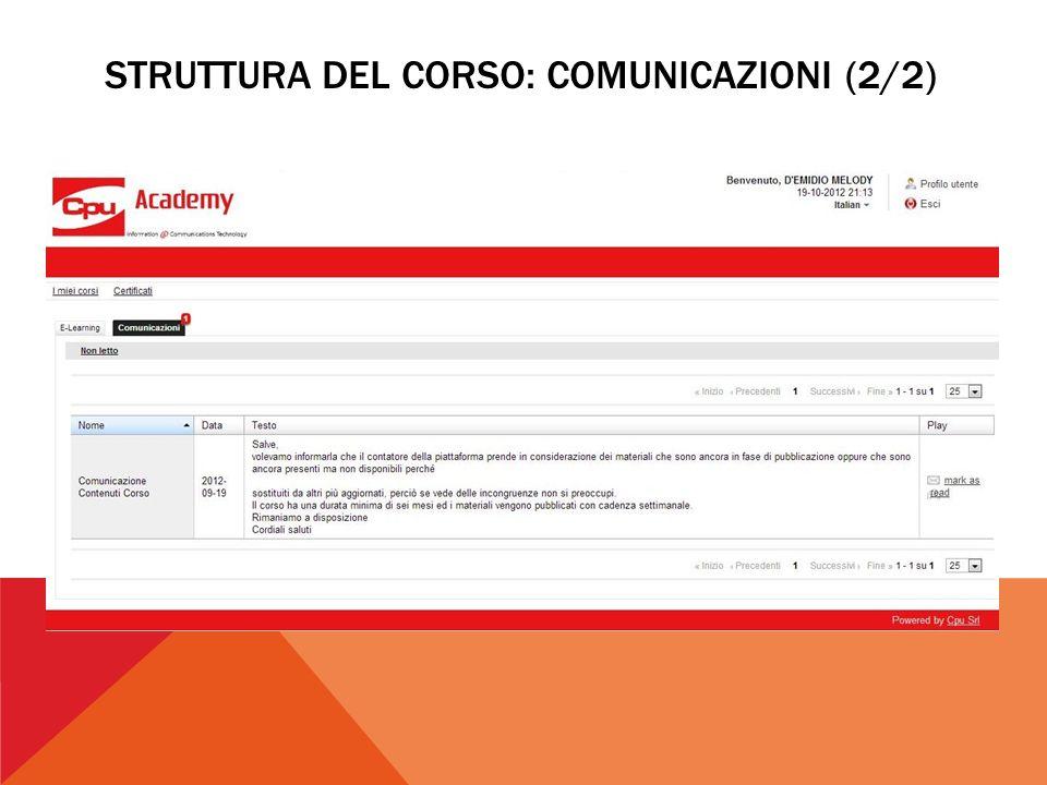 STRUTTURA DEL CORSO: COMUNICAZIONI (2/2)