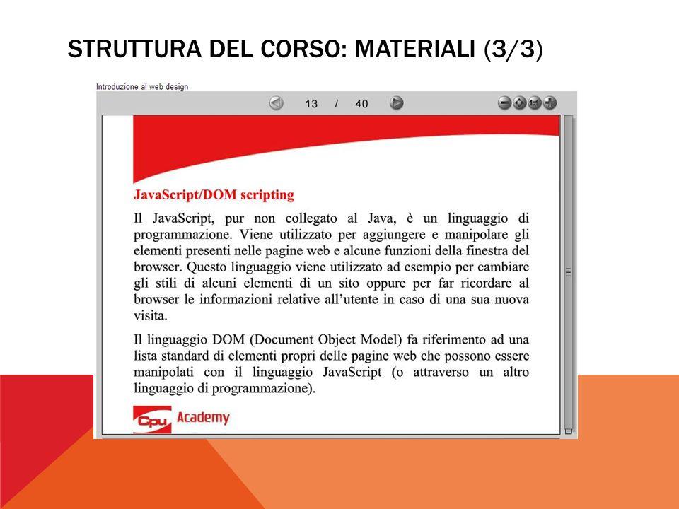 STRUTTURA DEL CORSO: MATERIALI (3/3)