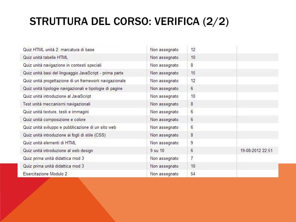 STRUTTURA DEL CORSO: VERIFICA (2/2)