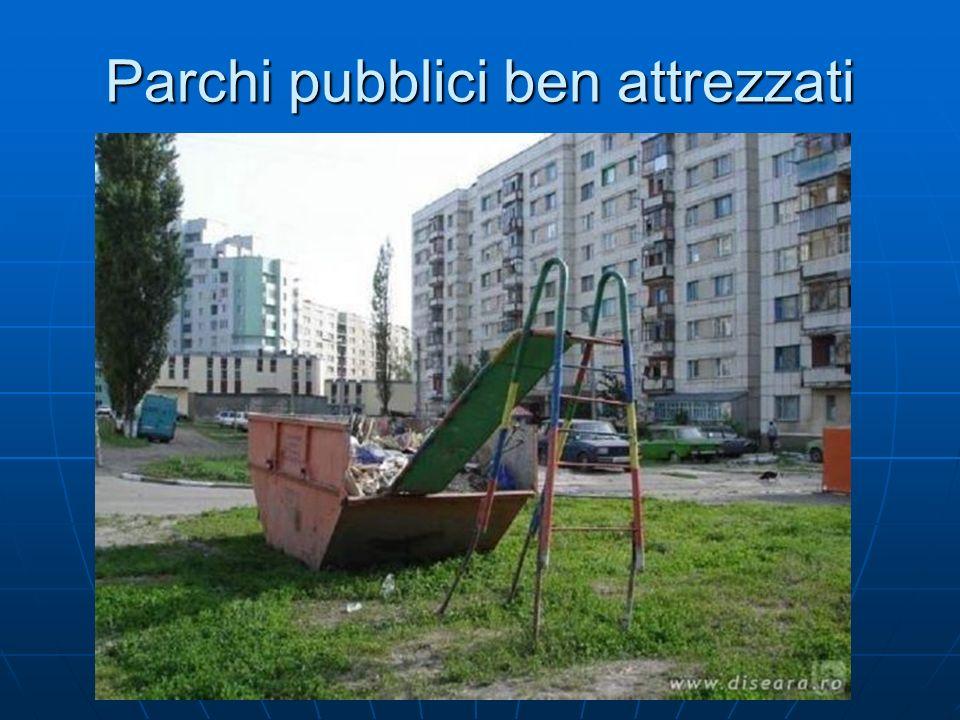 Parchi pubblici ben attrezzati