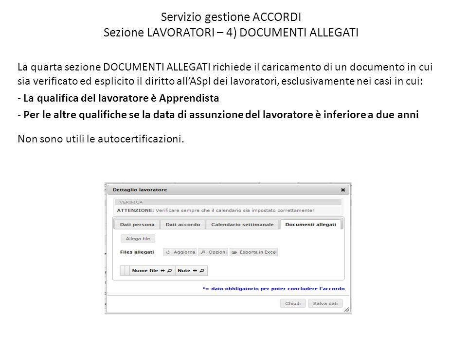 Servizio gestione ACCORDI Sezione LAVORATORI – 4) DOCUMENTI ALLEGATI La quarta sezione DOCUMENTI ALLEGATI richiede il caricamento di un documento in c