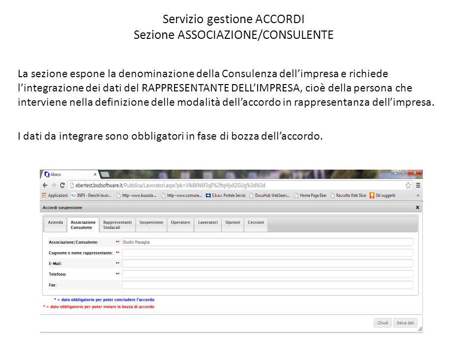 Servizio gestione ACCORDI Sezione CESSIONI -In caso di necessità, l'Associazione/Consulente che redige l'accordo, una volta terminato, può cedere l'accordo ad altra consulenza ai fini della rendicontazione, tramite indicazione dello Username di riferimento.