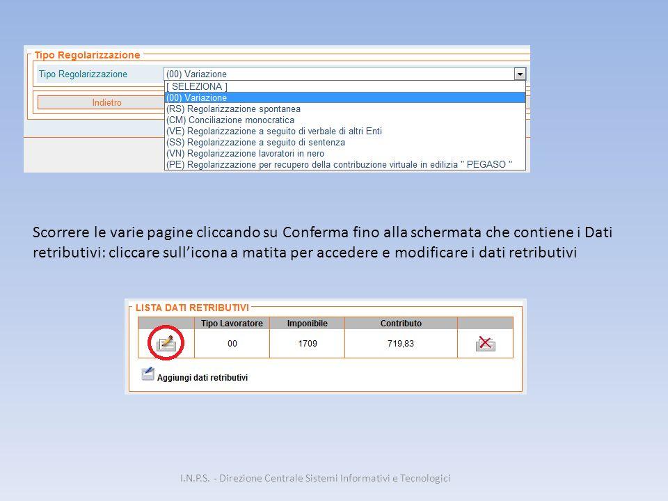 Scorrere le varie pagine cliccando su Conferma fino alla schermata che contiene i Dati retributivi: cliccare sull'icona a matita per accedere e modifi