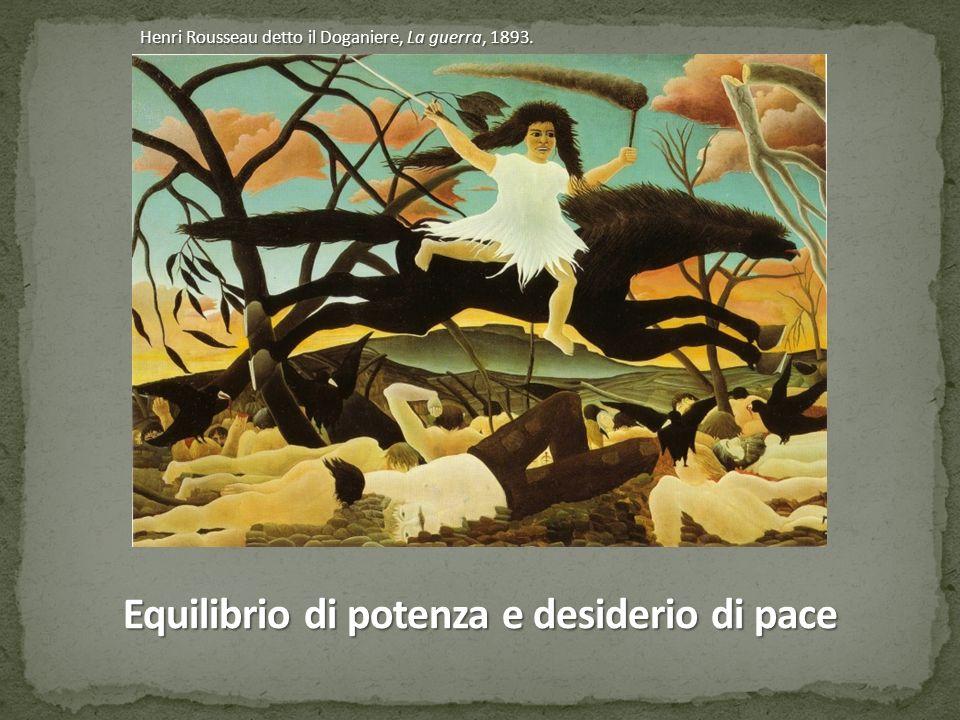 Henri Rousseau detto il Doganiere, La guerra, 1893. Equilibrio di potenza e desiderio di pace