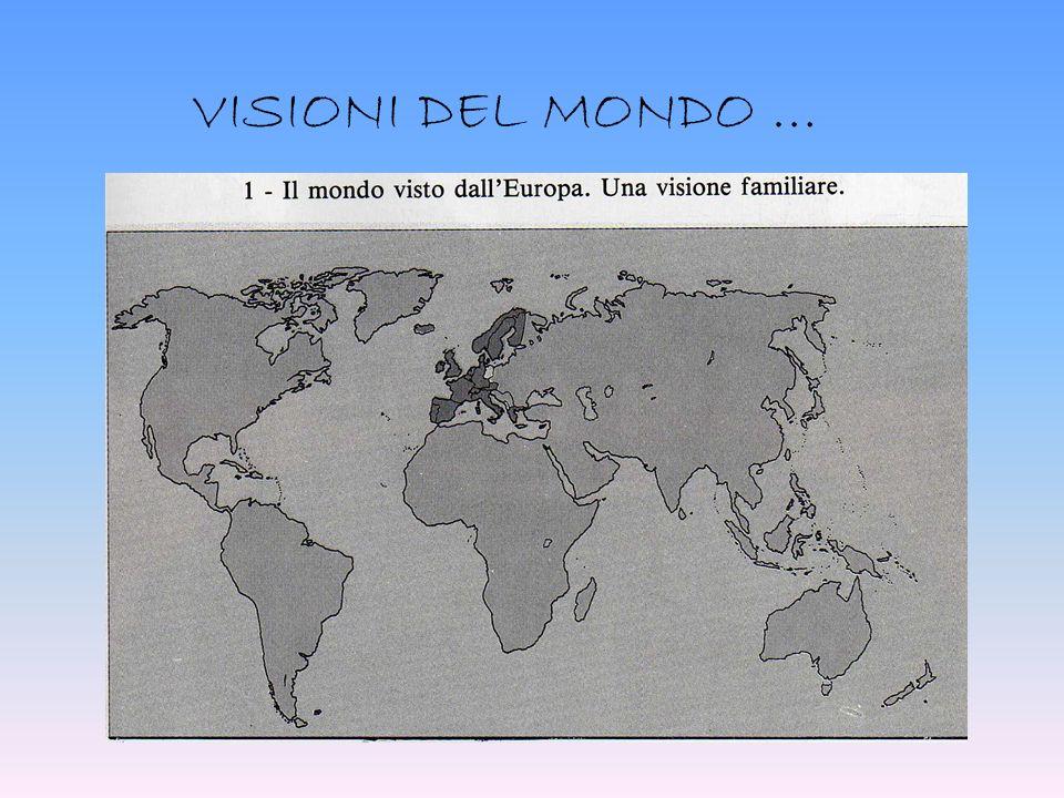 VISIONI DEL MONDO …