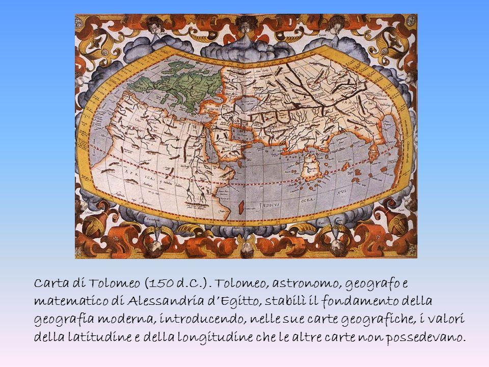 Carta di Tolomeo (150 d.C.). Tolomeo, astronomo, geografo e matematico di Alessandria d'Egitto, stabilì il fondamento della geografia moderna, introdu