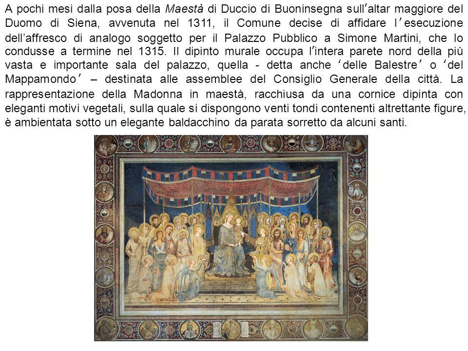 A pochi mesi dalla posa della Maestà di Duccio di Buoninsegna sull'altar maggiore del Duomo di Siena, avvenuta nel 1311, il Comune decise di affidare