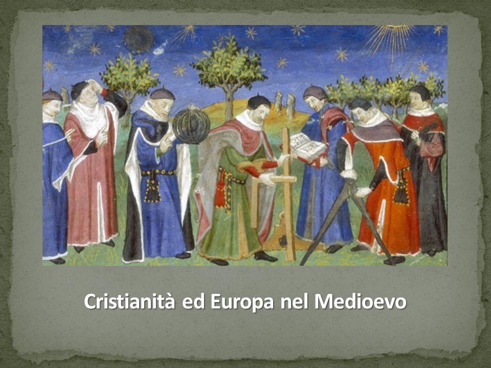 Cristianità ed Europa nel Medioevo