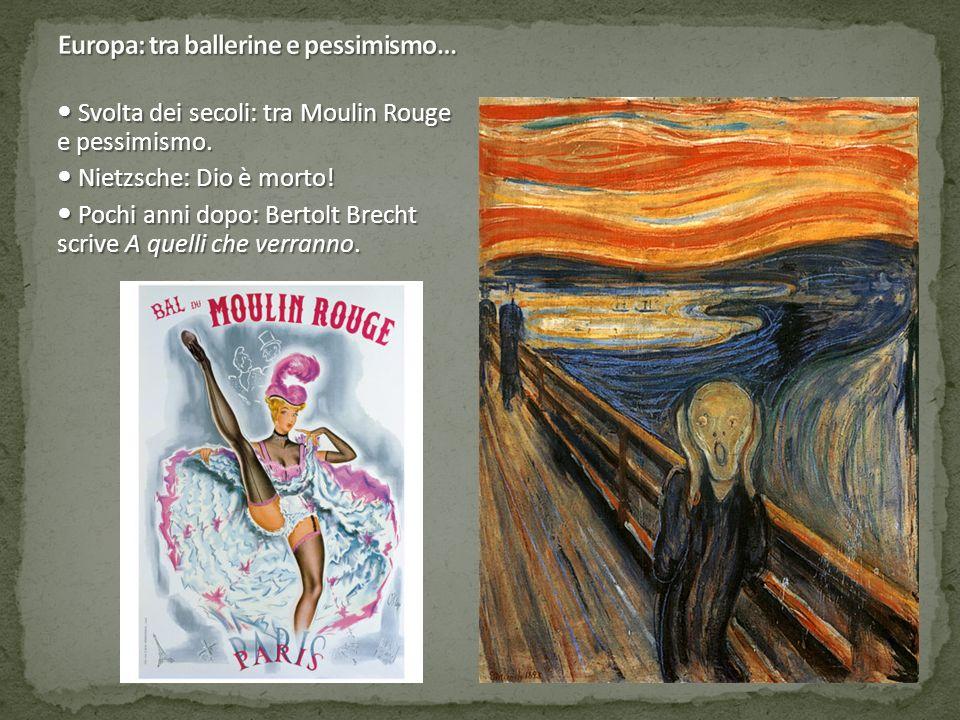 Svolta dei secoli: tra Moulin Rouge e pessimismo. Svolta dei secoli: tra Moulin Rouge e pessimismo. Nietzsche: Dio è morto! Nietzsche: Dio è morto! Po