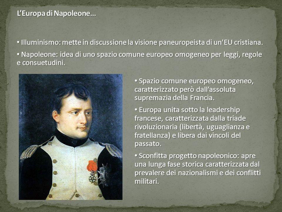 Illuminismo: mette in discussione la visione paneuropeista di un'EU cristiana. Illuminismo: mette in discussione la visione paneuropeista di un'EU cri