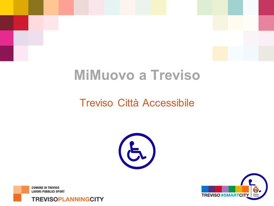 MiMuovo a Treviso Treviso Città Accessibile