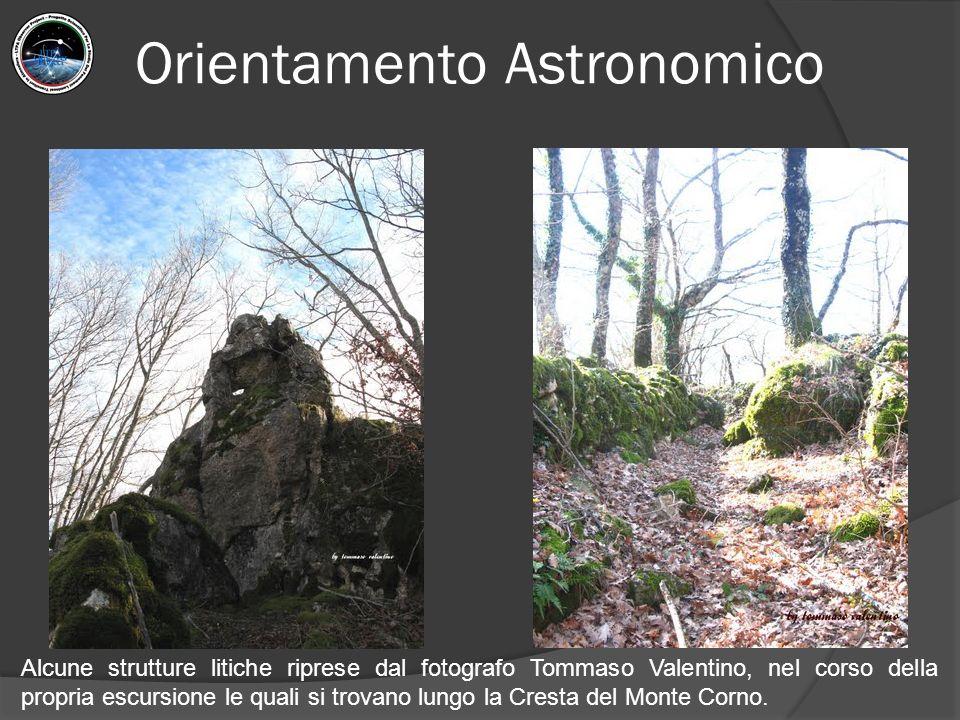Orientamento Astronomico Alcune strutture litiche riprese dal fotografo Tommaso Valentino, nel corso della propria escursione le quali si trovano lung