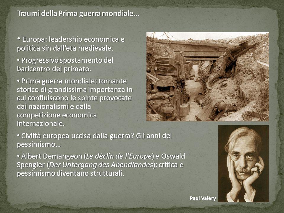 Europa: leadership economica e politica sin dall'età medievale.