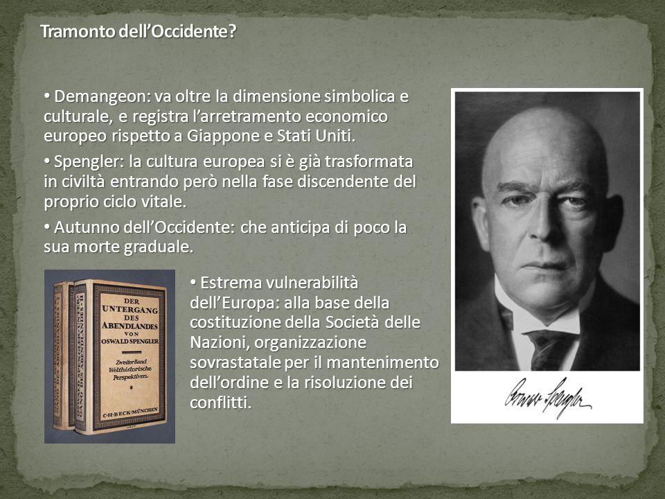 Demangeon: va oltre la dimensione simbolica e culturale, e registra l'arretramento economico europeo rispetto a Giappone e Stati Uniti.
