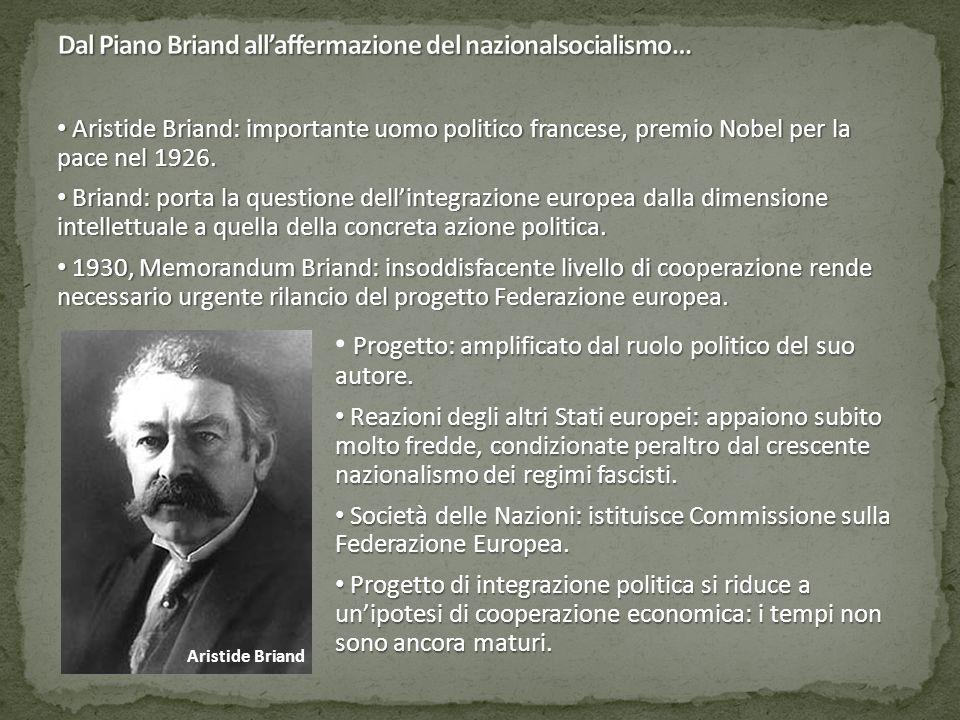 Aristide Briand Aristide Briand: importante uomo politico francese, premio Nobel per la pace nel 1926.