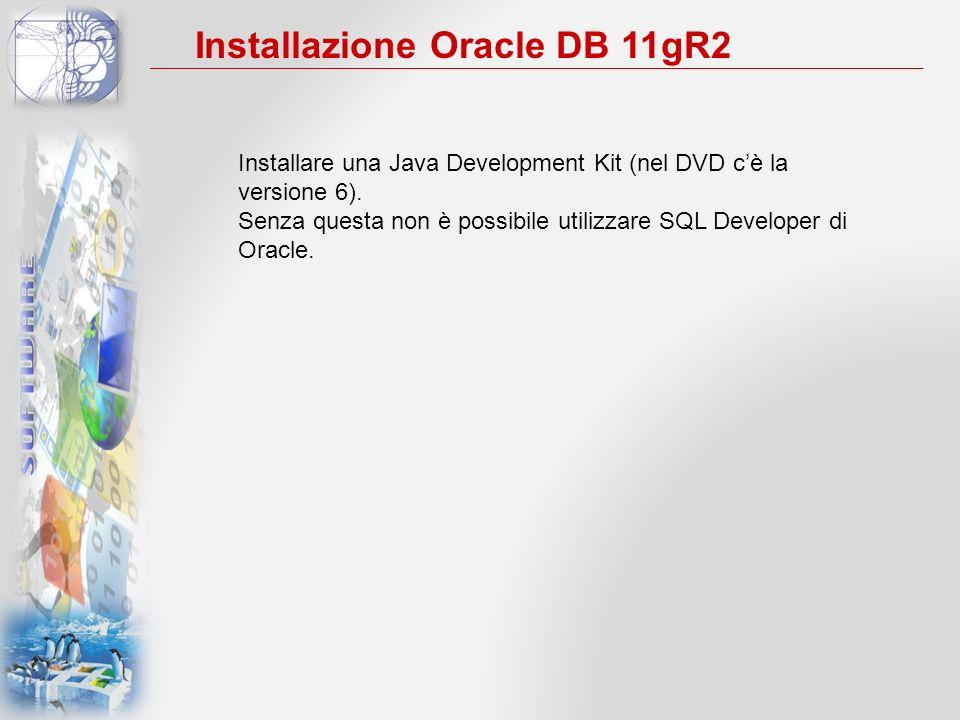 Installare una Java Development Kit (nel DVD c'è la versione 6).