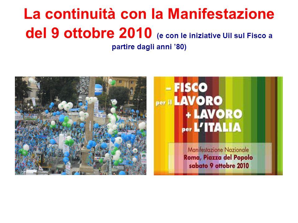La continuità con la Manifestazione del 9 ottobre 2010 (e con le iniziative Uil sul Fisco a partire dagli anni '80)