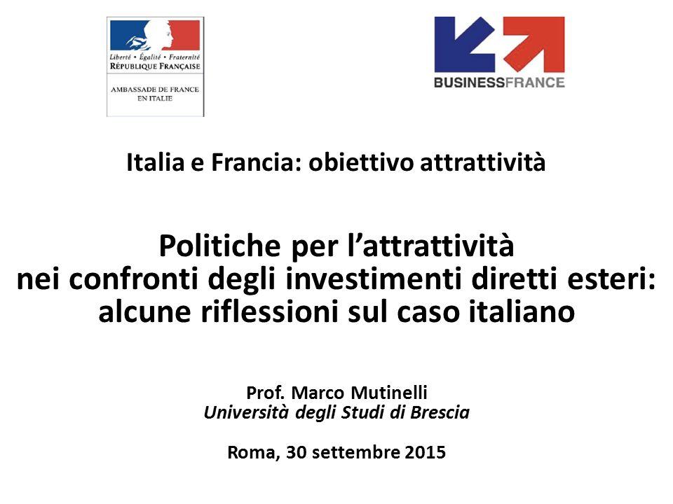 Italia e Francia: obiettivo attrattività Politiche per l'attrattività nei confronti degli investimenti diretti esteri: alcune riflessioni sul caso ita
