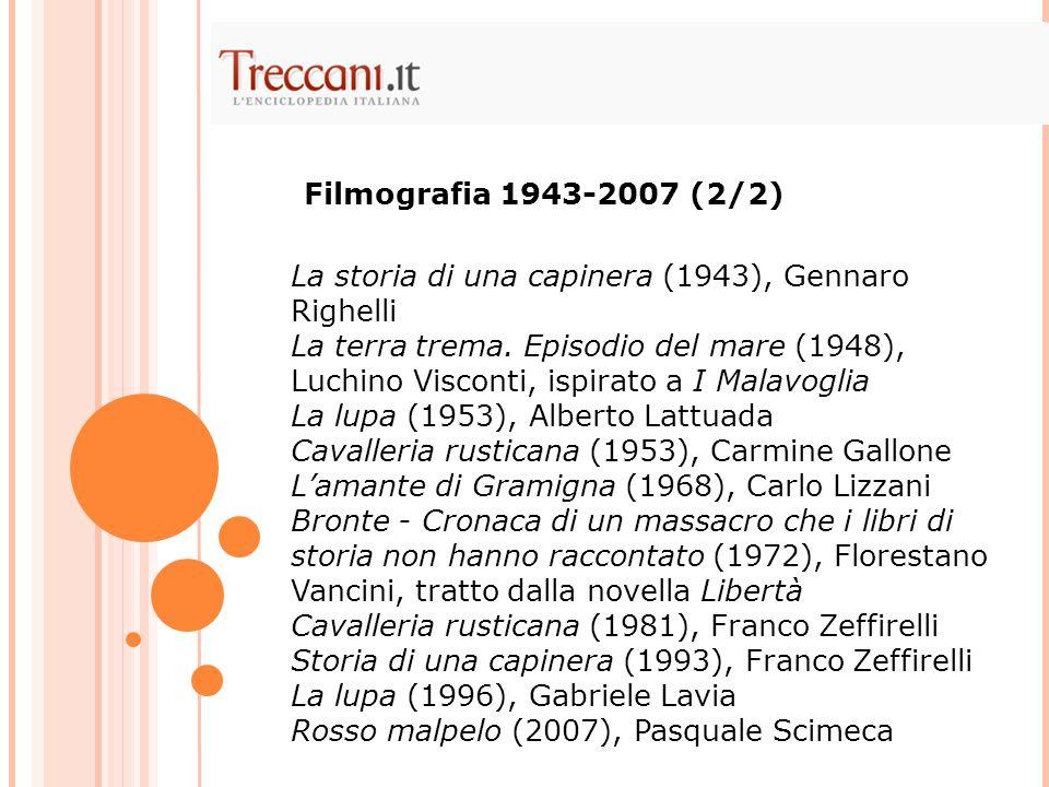La storia di una capinera (1943), Gennaro Righelli La terra trema.