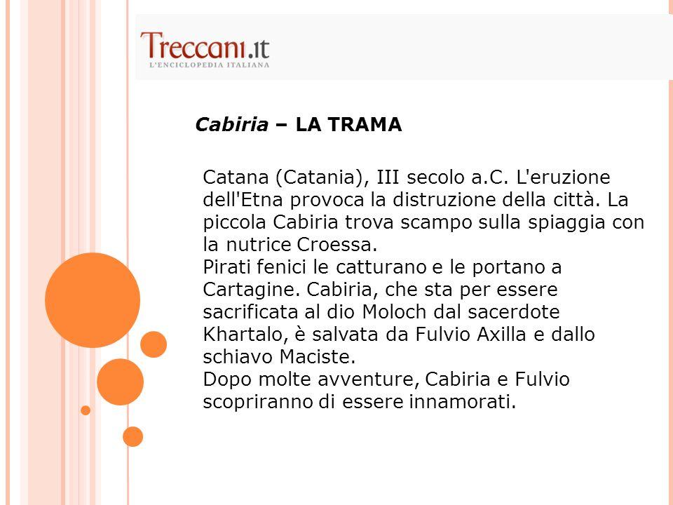 Catana (Catania), III secolo a.C.L eruzione dell Etna provoca la distruzione della città.
