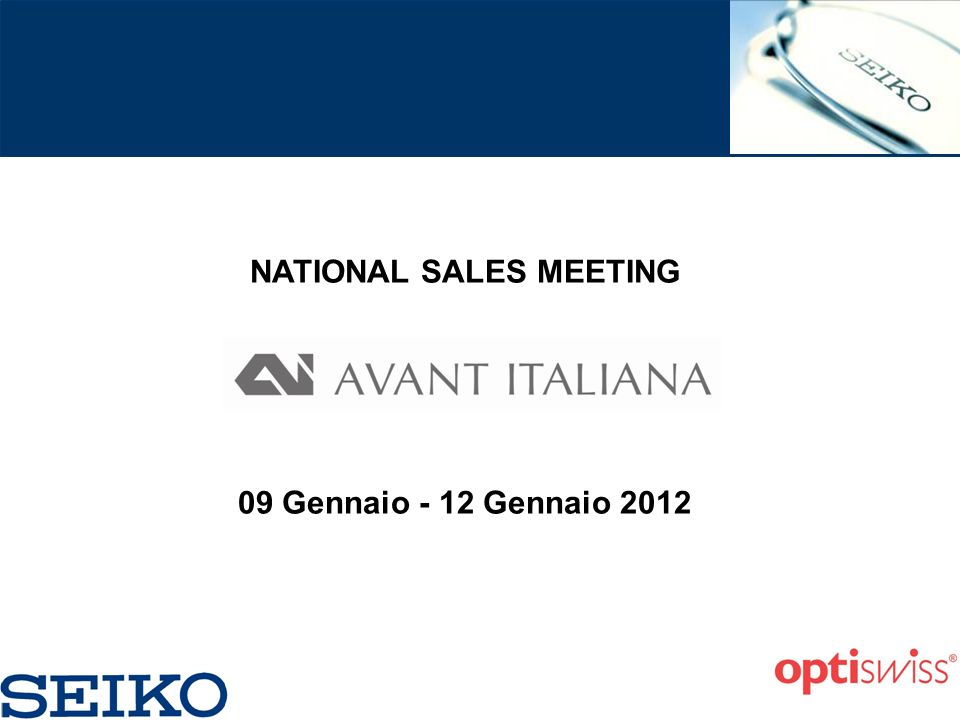 NATIONAL SALES MEETING 09 Gennaio - 12 Gennaio 2012