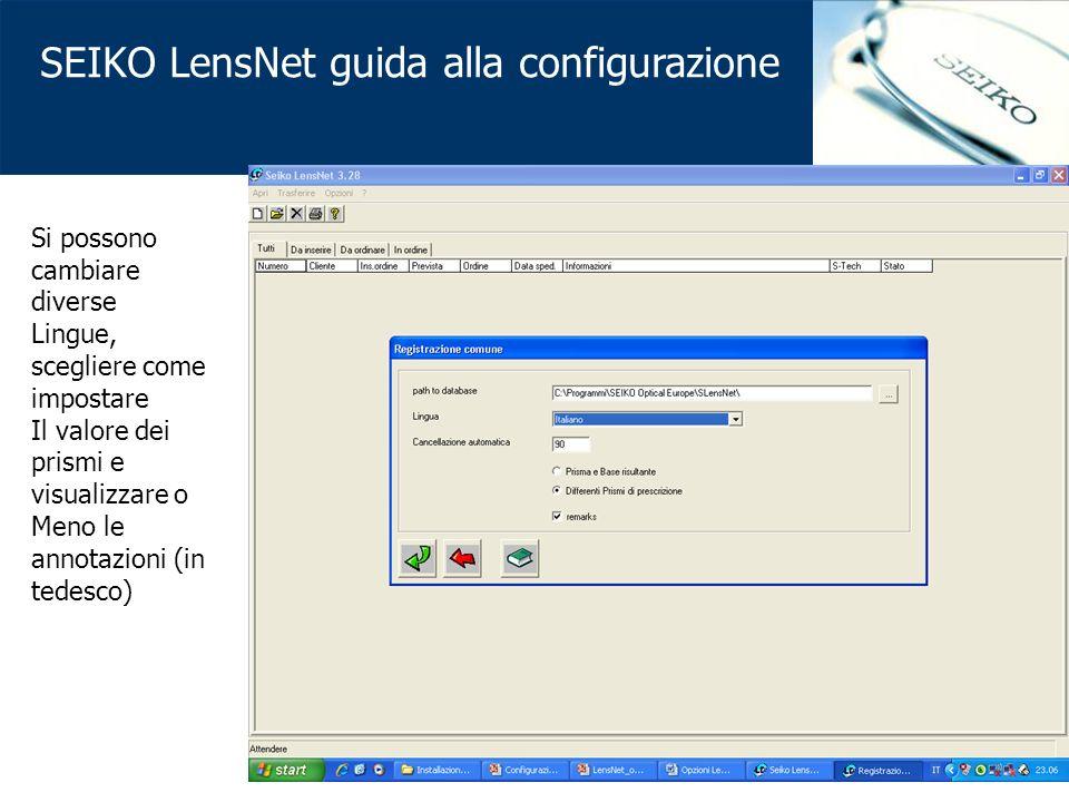 SEIKO LensNet guida alla configurazione Si possono cambiare diverse Lingue, scegliere come impostare Il valore dei prismi e visualizzare o Meno le annotazioni (in tedesco)