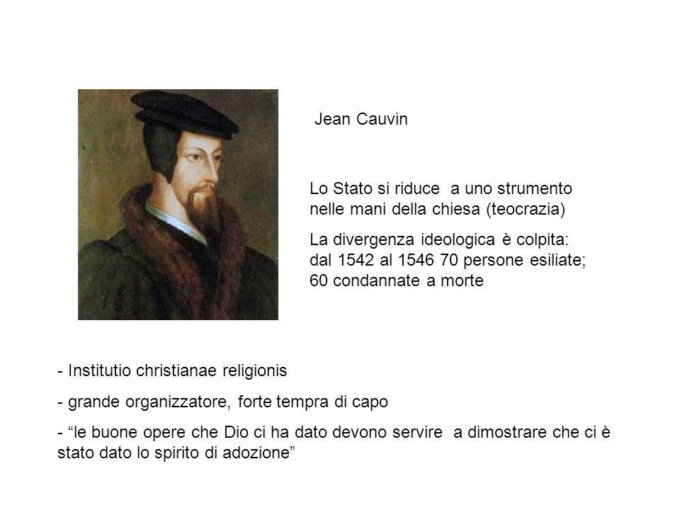 """Jean Cauvin - Institutio christianae religionis - grande organizzatore, forte tempra di capo - """"le buone opere che Dio ci ha dato devono servire a dim"""