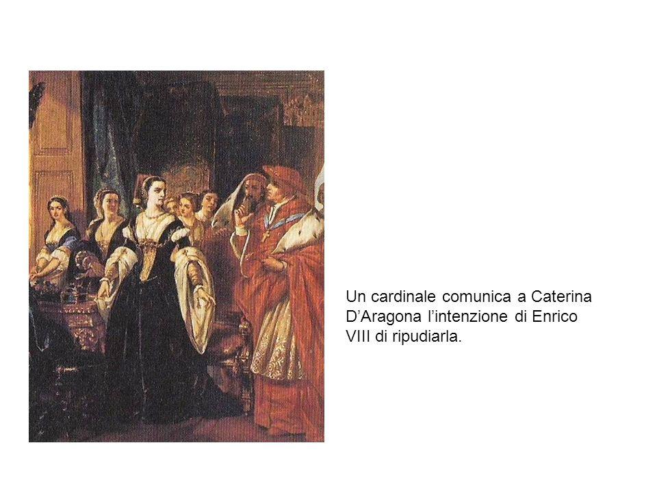 Un cardinale comunica a Caterina D'Aragona l'intenzione di Enrico VIII di ripudiarla.
