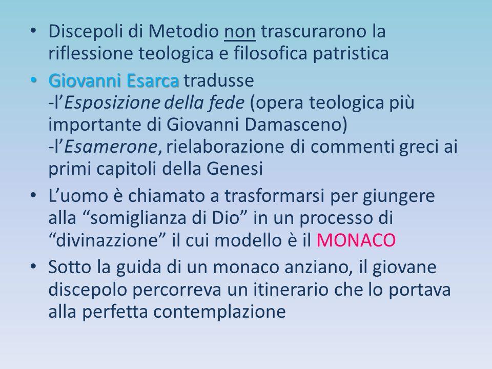 Discepoli di Metodio non trascurarono la riflessione teologica e filosofica patristica Giovanni Esarca Giovanni Esarca tradusse -l'Esposizione della f