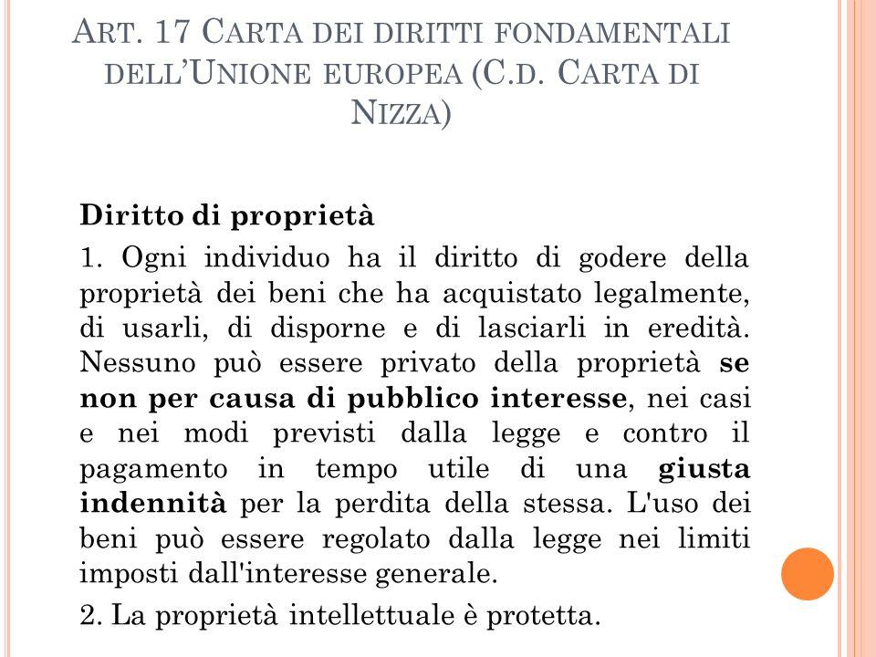 A RT.17 C ARTA DEI DIRITTI FONDAMENTALI DELL 'U NIONE EUROPEA (C.