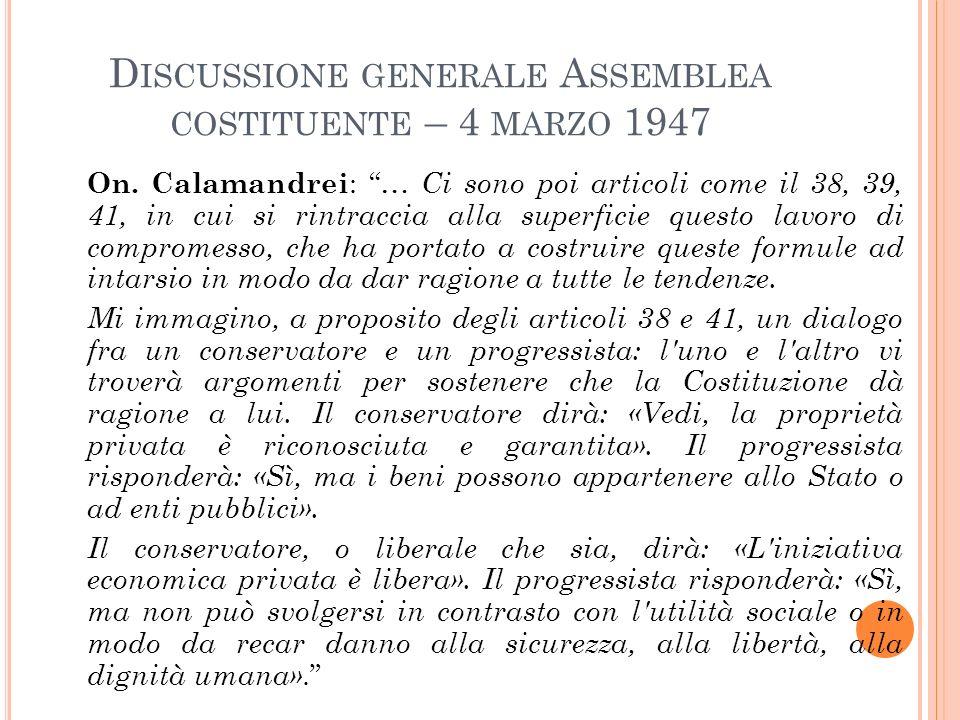D ISCUSSIONE GENERALE A SSEMBLEA COSTITUENTE – 4 MARZO 1947 On.