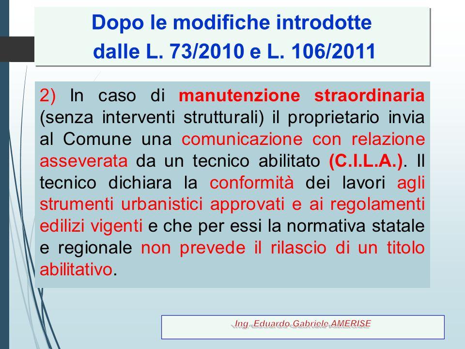 10 D.L.83/2012 convertito con L. 134/2012 1) Modifica art.